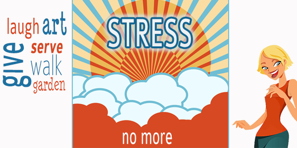 Beating Chronic Stress Can be Fun, Easy and Creative: Here's How