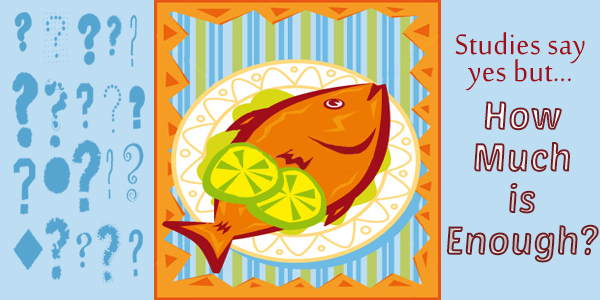 Fish Consumption and Omega-3 Fatty Acids: Do They Lower Cholesterol?